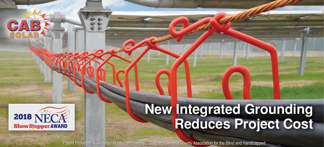 CAB's new Integrated Grounding Helps Reduce Project Cost