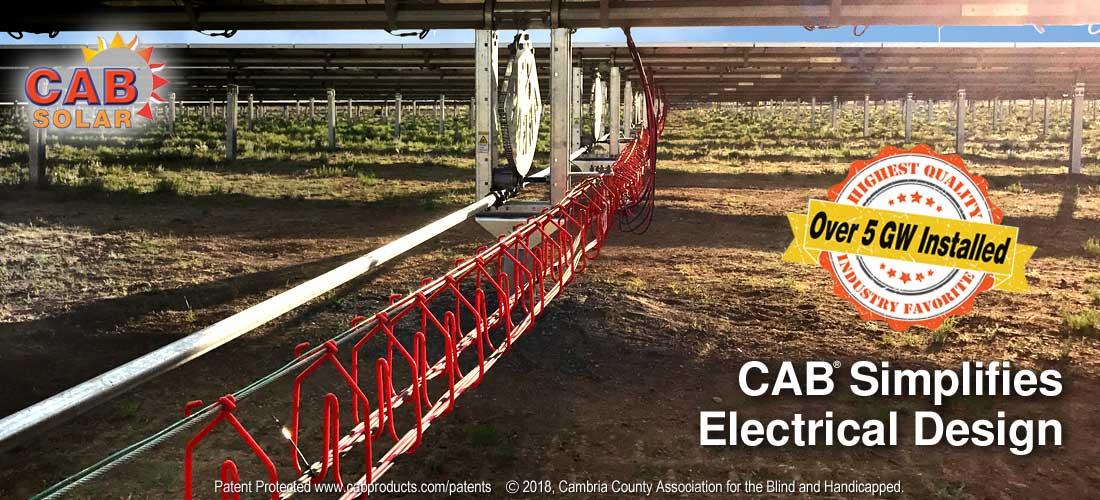CAB Solar Cable Management - Simplifies Electrical Design